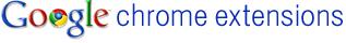 Las mejores extensiones para Google Chrome que un webmaster debe tener 1
