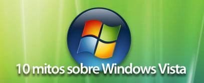 10 mitos sobre Windows Vista, que no te engañen 1