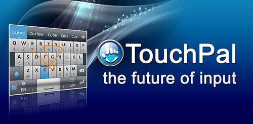 Teclado para Android que te permite escribir mensajes más rápido: TouchPal 1