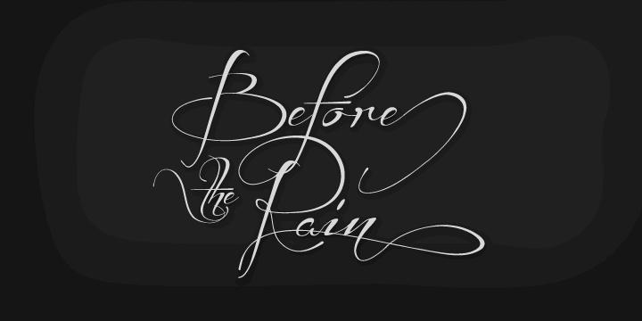 Before the rain font