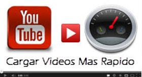 cargar-videos-mas-rapido