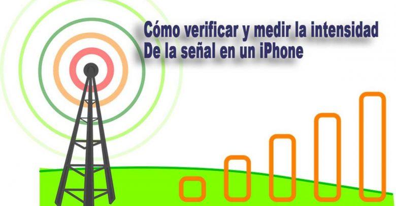 Photo of Cómo verificar y medir la intensidad de la señal en un iPhone
