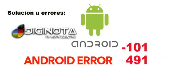solución errores android 101 y el 491