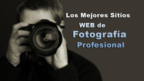 Photo of Los mejores sitios web de fotografía profesional