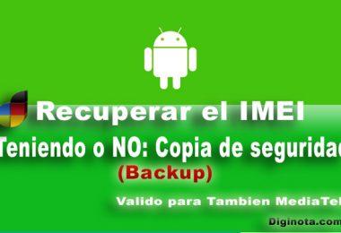 Cómo recuperar el IMEI con o sin Backup