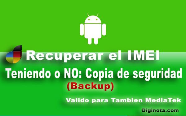 Photo of Cómo recuperar el IMEI con o sin Backup