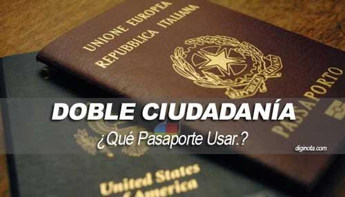 Cómo viajar usando dos Pasaportes doble nacionalidad