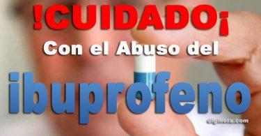 Cuidado con el Abuso del Ibuprofeno
