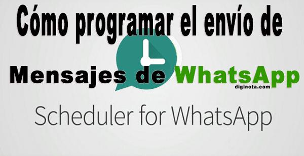 Photo of Enviar mensajes programados con WhatsApp