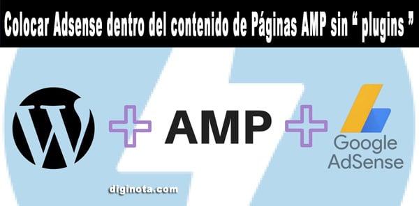 Photo of Colocar Adsense en AMP entre contenido con WordPress sin plugins