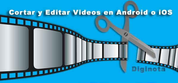 Photo of Aplicaciones gratis para cortar y editar videos en Android o iOS