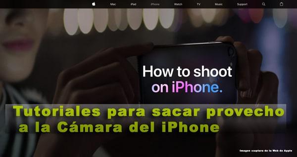 tutoriales de como aprovechar la cámara de los iPhone