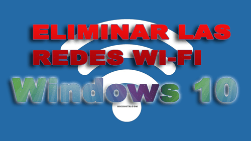 Photo of Cómo hacer para eliminar las redes WiFi en Windows 10
