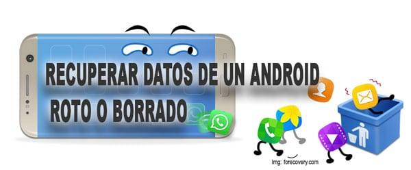 Recuperar datos de un Android roto o borrado