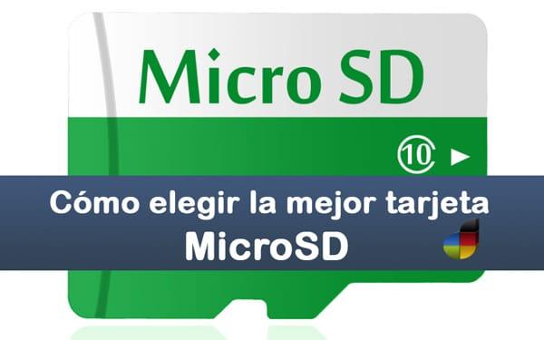 como elegir la tarjeta MicroSD
